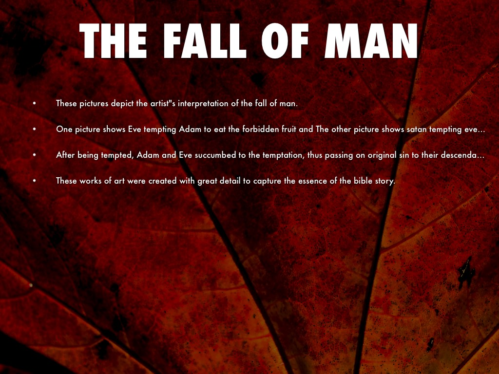 the fall of man Outline of bible verses on fall of man, the from the new topical textbook.