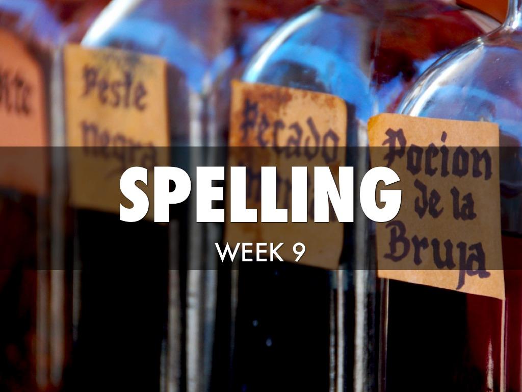 Spelling Wk9