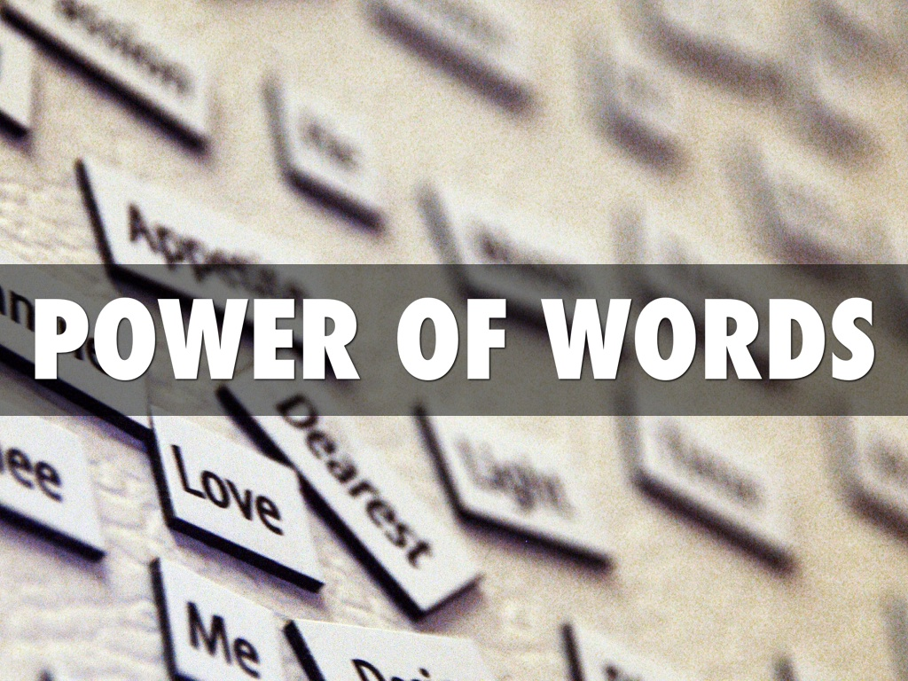 the power of words Explore nakeshia williams's board power words on pinterest | see more ideas about thoughts, creative writing and dating.