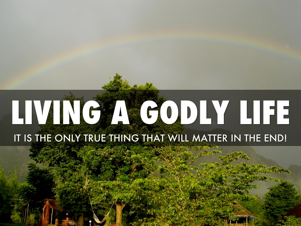 how to live a godly lifestyle
