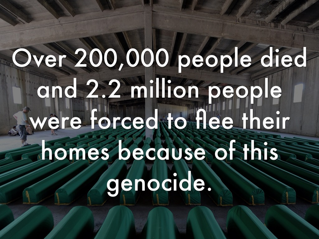 bosnian genocide The height of the killing in the bosnian war took place in july 1995 when 8000 bosniaks were killed in what became known as the srebrenica genocide.