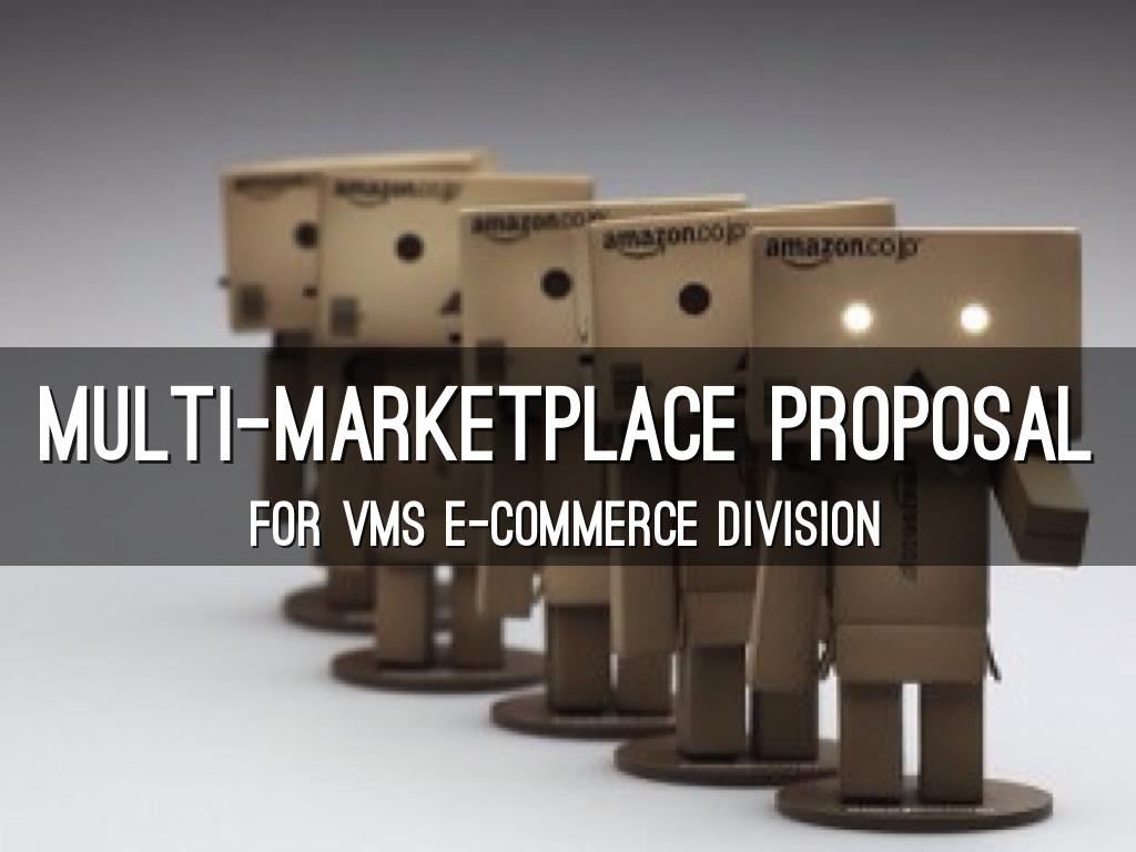 proposal marketplace Encyclopedia of business, 2nd ed internet marketplace business plan: business plans - volume 08.