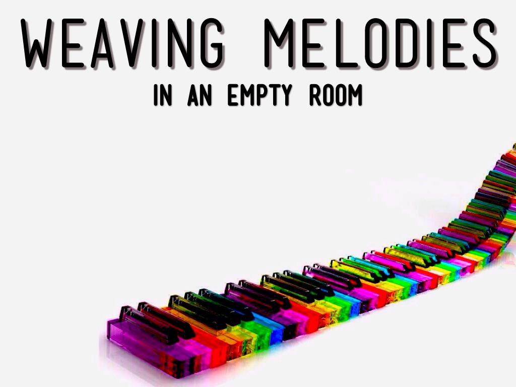 Weaving Melodies