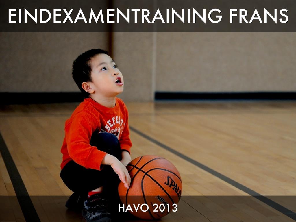 Eindexamentraining Frans Havo 5