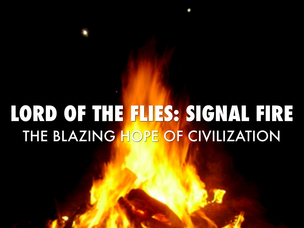 the fire lord of the flies symbolism essay Lord of the flies: symbolism this book/movie report lord of the flies: symbolism and other 64,000+ term papers, college essay examples and free essays are available now on reviewessayscom.