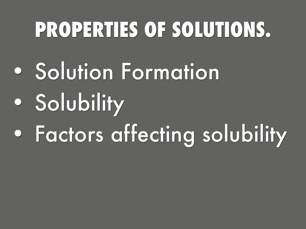 factors affecting solubility Solutions - solutions & solubility factors affecting solubility a solution is the same thing as a homogeneous mixture (a mixture with the exact same composition throughout) | powerpoint ppt presentation | free to view.