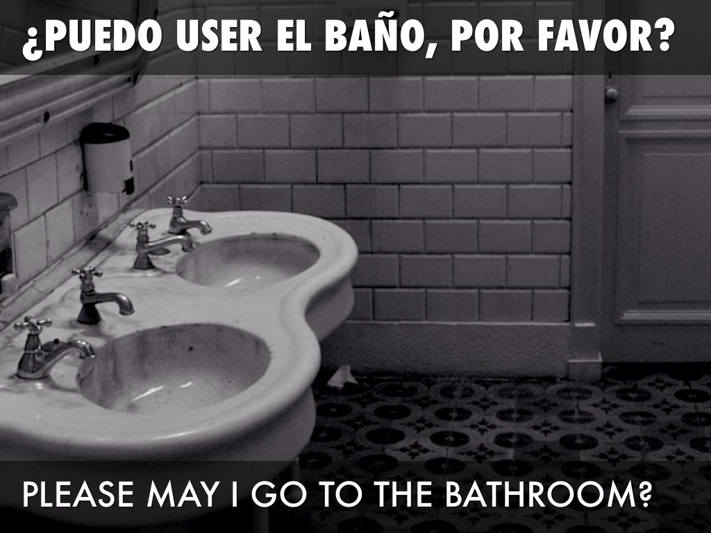 How Do You Say I Have To Go The Bathroom In Spanish ... Can I Go To The Bathroom In Spanish on waiting for the bathroom, go hotel bathroom, i can use the bathroom, urgency to use the bathroom, waiting to use the bathroom, can i go to space, unable to go to bathroom, can i go too, went to bathroom, can i go to school, need to use the bathroom, meme don't stink up the bathroom, urge to go to bathroom, clip art going to the bathroom,