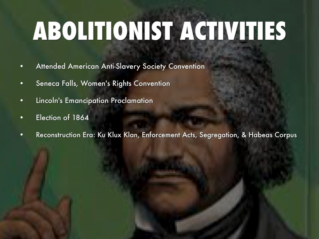 a biography of frederick douglass an abolitionist Frederick douglass (1818-1895) was an abolitionist born to a slave mother and an unknown white father, he spent his childhood in.