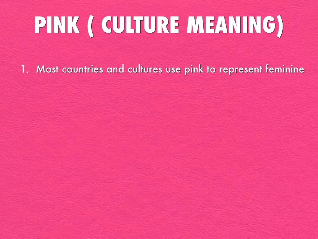 Pink Culture Meaning