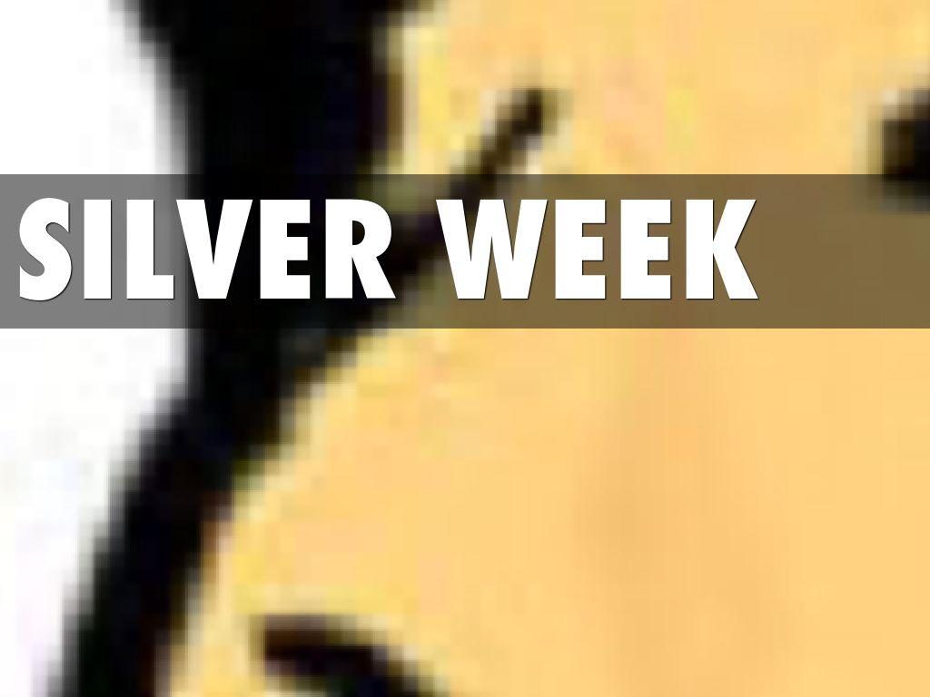 Silver Week