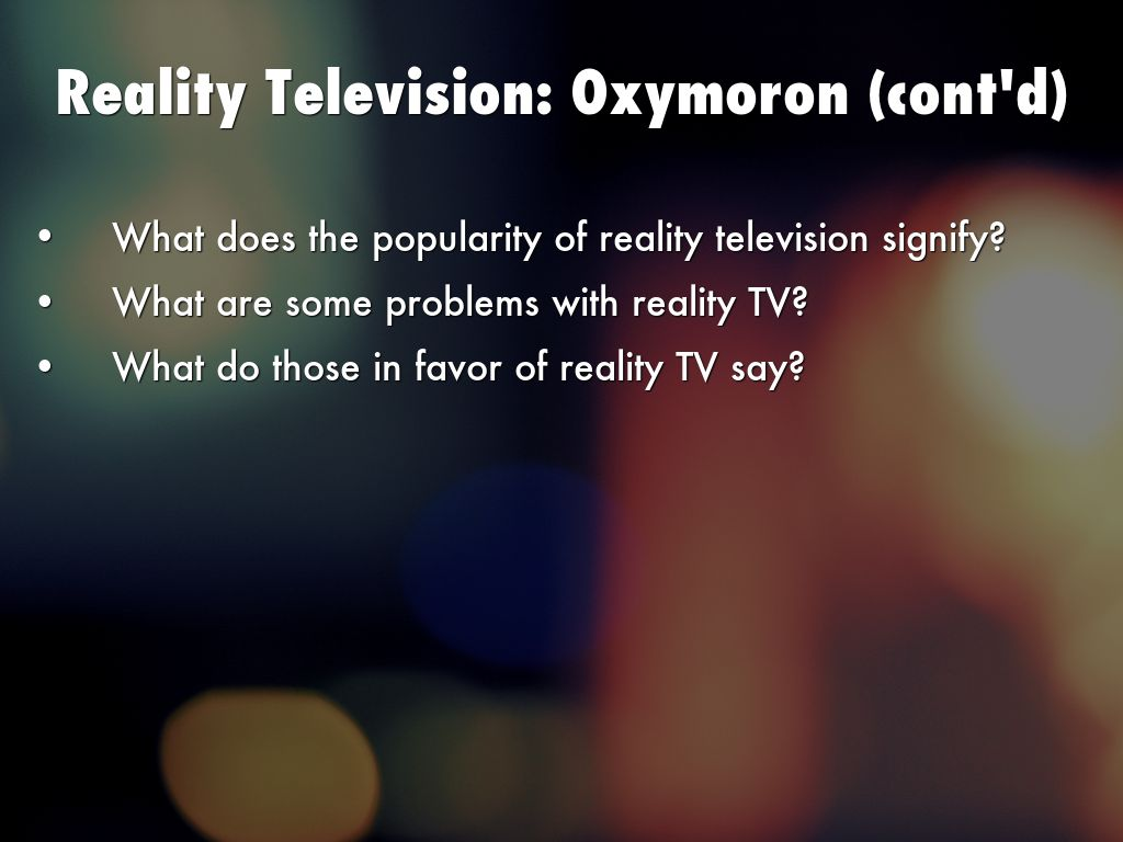 an argument in favor of reality television