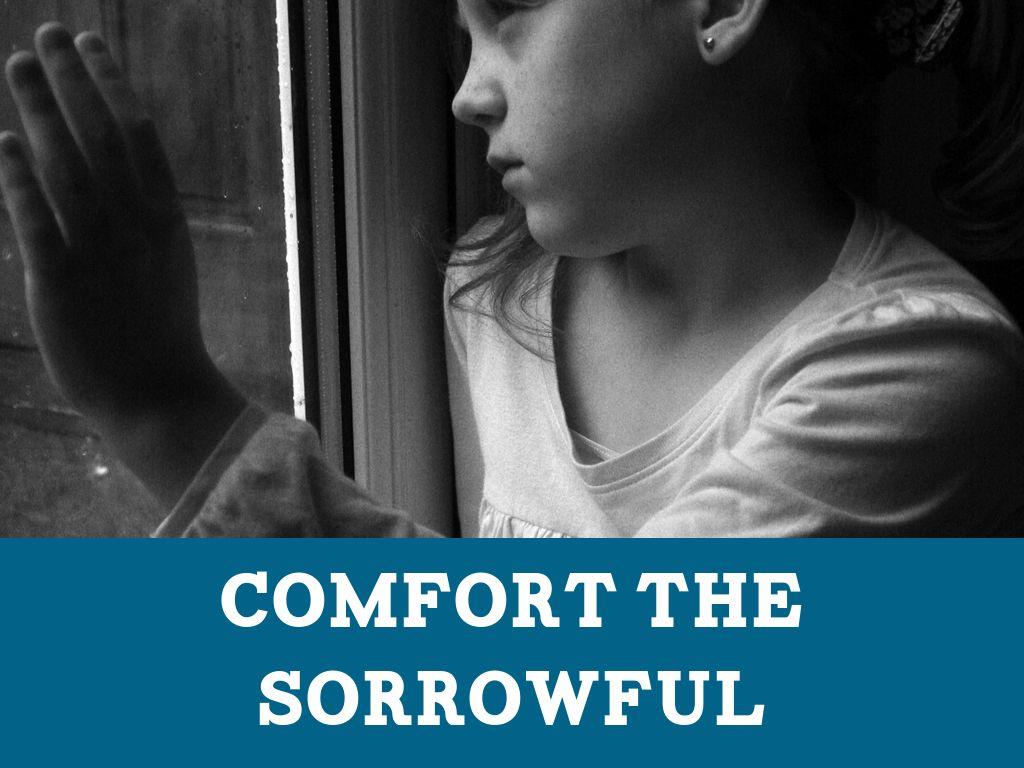 Spiritual Works of Mercy: Comfort the Sorrowful - YouTube |Spiritual Works Of Mercy Comfort The Sorrowful