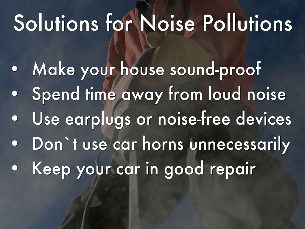 noise pollution solution - HD 1024×768
