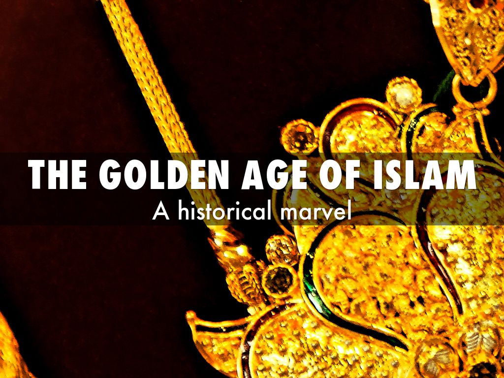 THe Golden Age OF islam by Sorin Slater