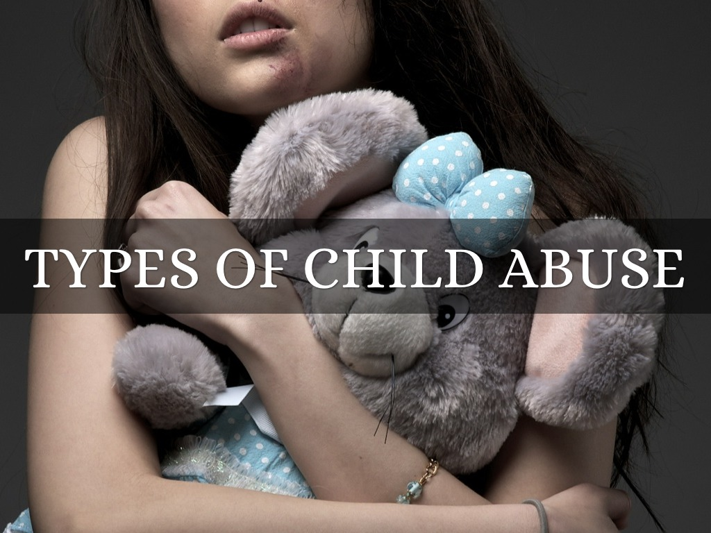 types of child abuse