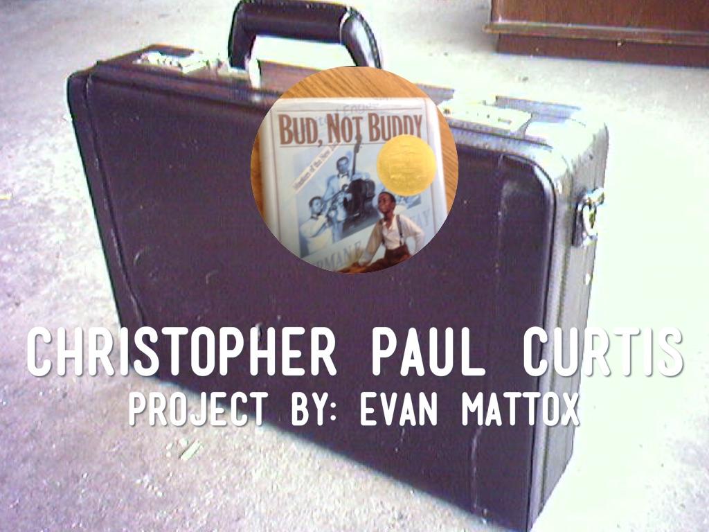 Bud Not Buddy By Evan Mattox