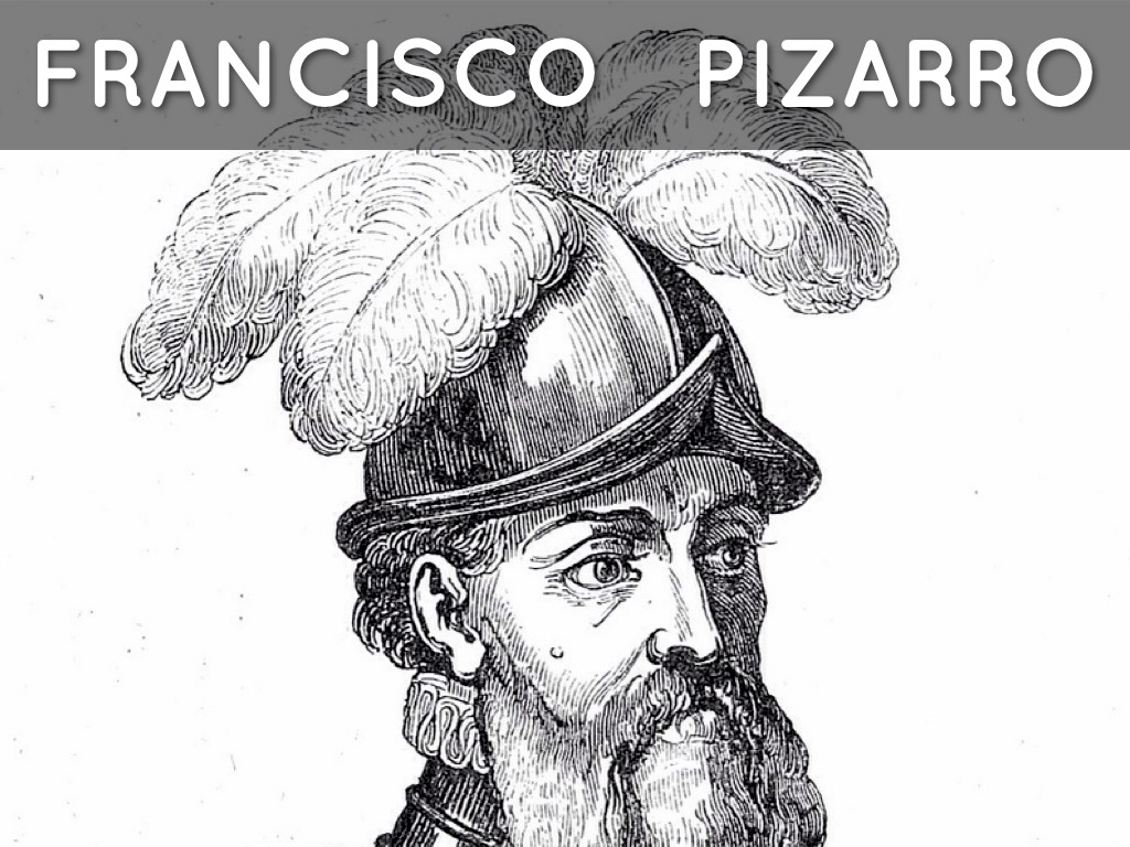 biography of francisco pizarro Francisco pizarro (± 1475-1541) was born in 1475 in the city of trujillo, spain let illiterate, he was the one who conquered the inca empire in peru.