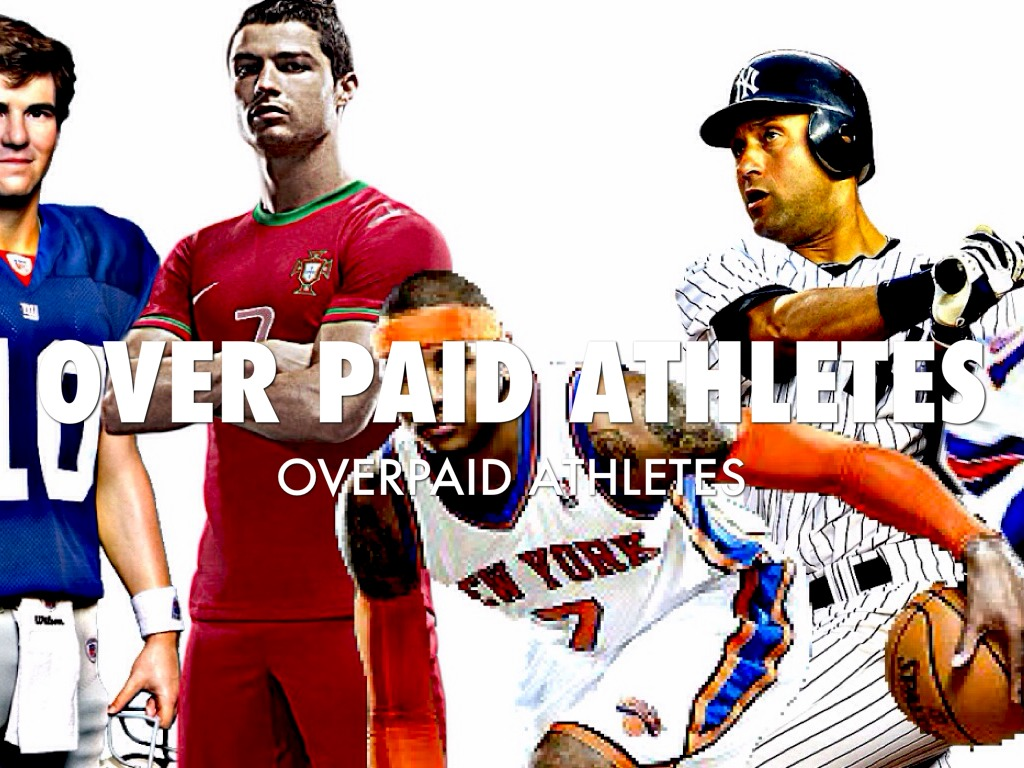 Athletes overpaid 2
