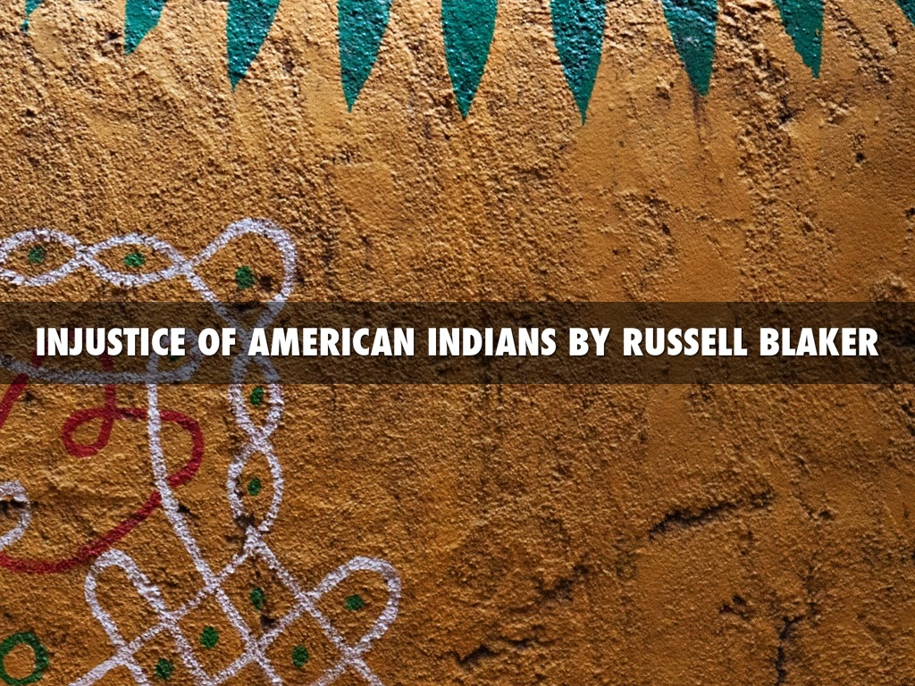 Injustice Of The American Indians