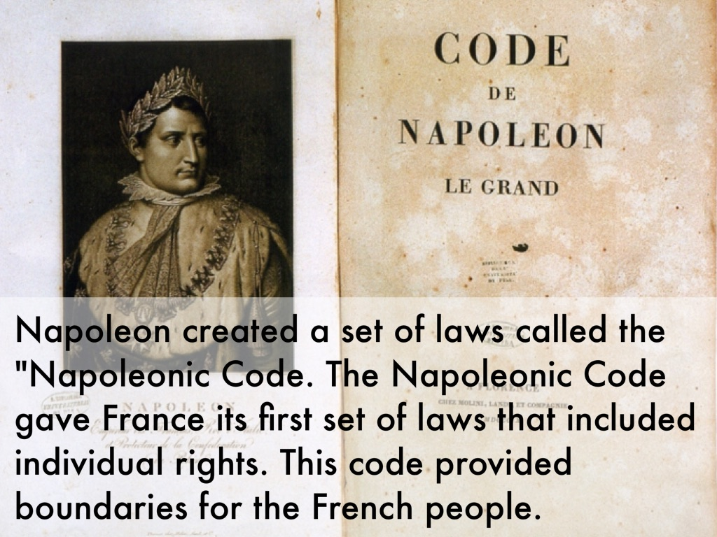 the code napoleon and its impact Equality maintained by napoleon's civil law codes (fc105) lost nearly half its lands army cut to 42,000 men influenced ideas on the modern welfare state fc107 prussian reforms in the napoleonic era and their impact.