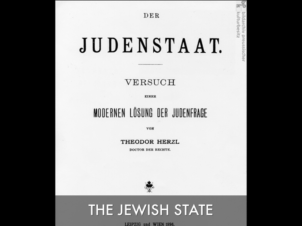 an analysis of the idea of a jewish state in palestine and the issue of the zionist movement A homeland for the jewish people is an idea rooted in jewish culture and  religion in the early  the zionist movement was preceded by several jewish  groups that had  in 1896, theodore herzl set out his vision of a jewish state  and homeland for  the establishment in palestine of a national home for the  jewish people.