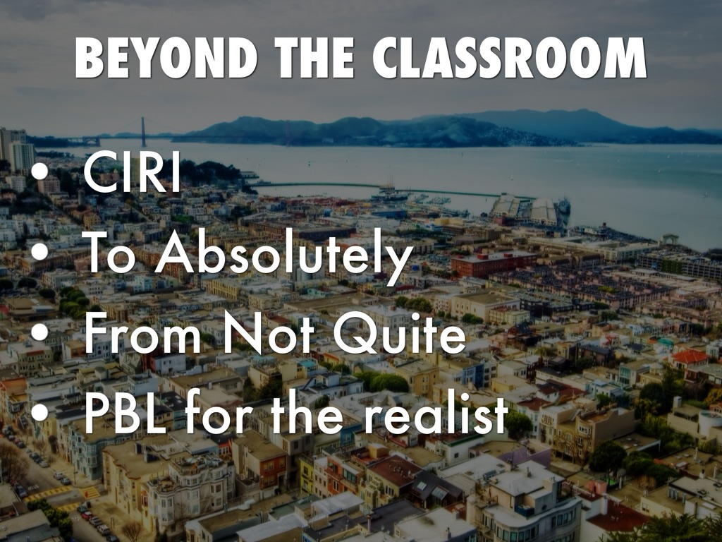 education beyond the classroom
