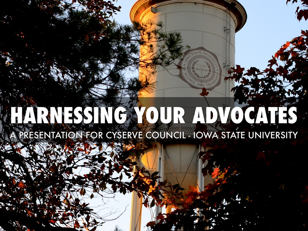 Harnessing Your Advocates