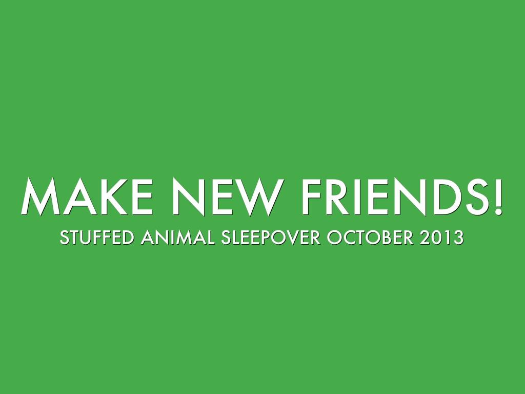 Stuffed Animal Sleepover Oct2013