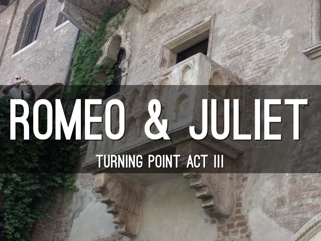 what is the turning point in romeo and juliet Another point is that although their love is passionate,  early psychoanalytic critics saw the problem of romeo and juliet in terms of romeo's impulsiveness, .