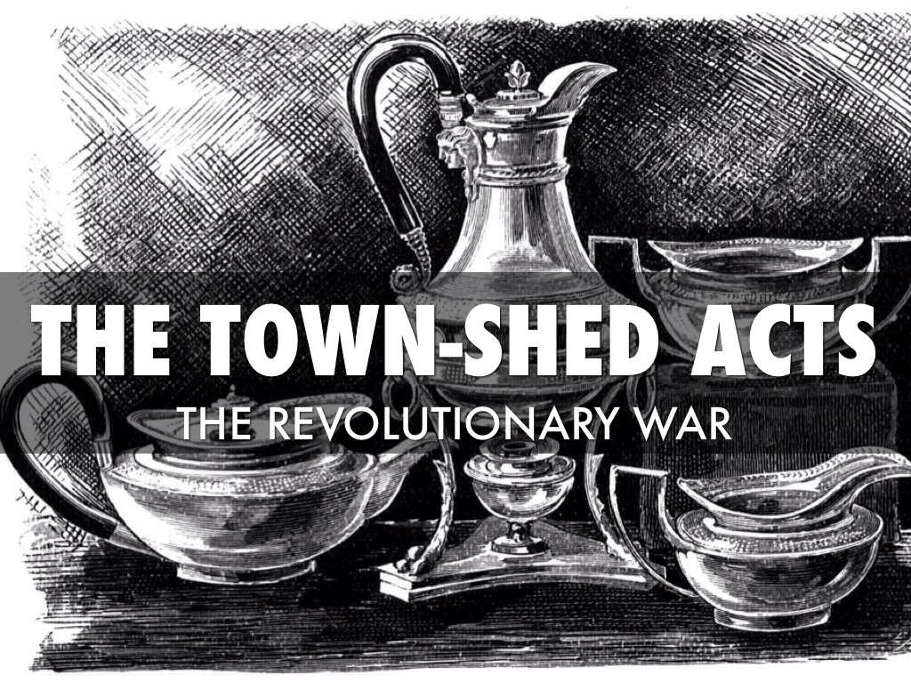 the townshend acts The townshend acts were a series of british acts passed during 1767 and 1768 and relating to the british american colonies in north america the acts are named after.
