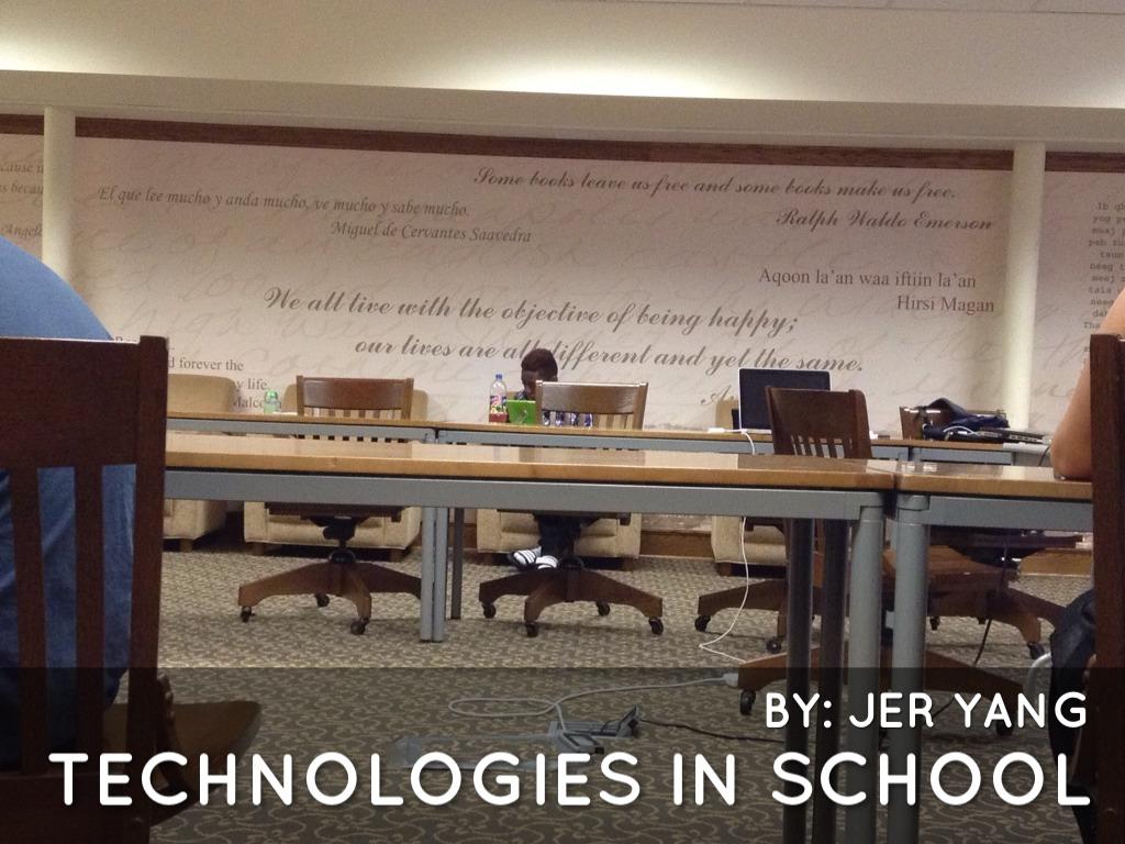 Technologies In School