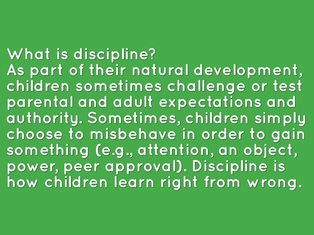 What is discipline? 90