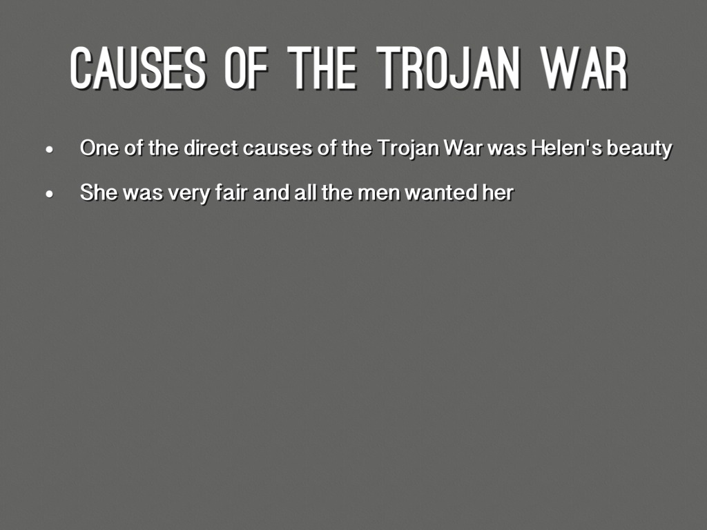 who caused the trojan war In greek mythology, the trojan war was waged against the city of troy by the achaeans (greeks) after paris of troy took helen from her husband menelaus, king of sparta.