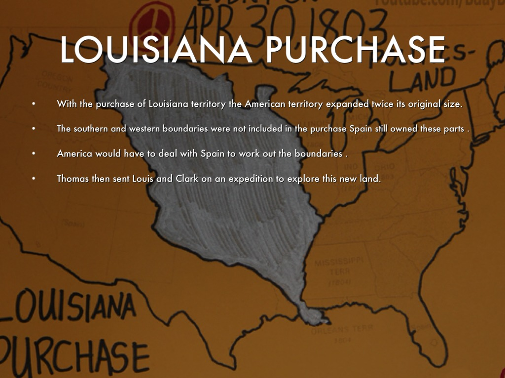 Louisiana Purchase And Manifest Destiny By