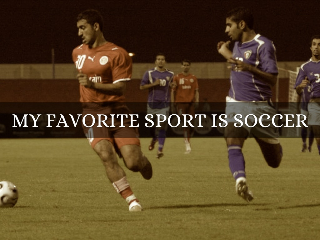 my favorite sport soccer Soccer is most definetly my favorite sport in the whole wide wide world lol hope it's yours 2) =.