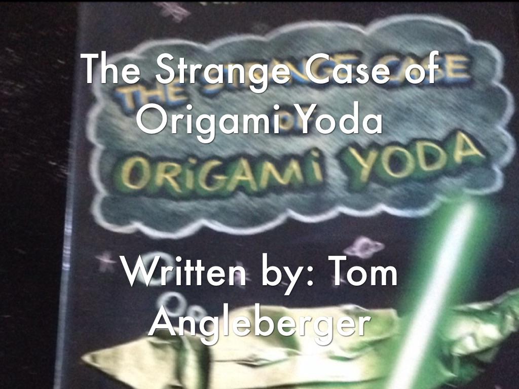 Origami Yoda By Andrew Thomas