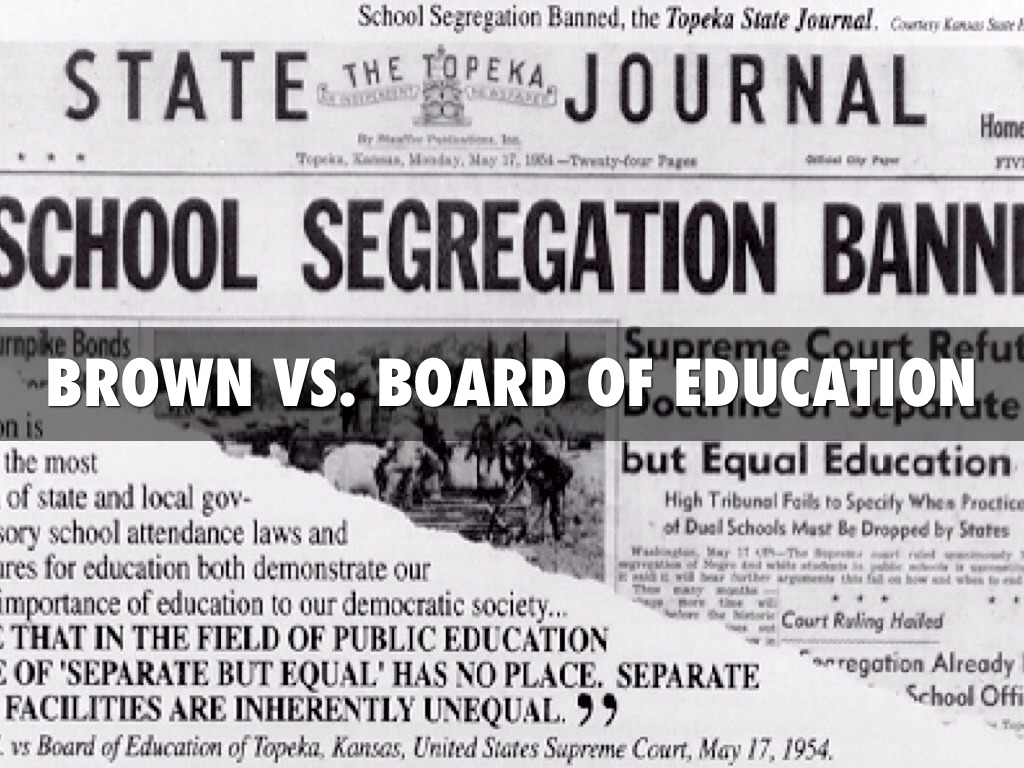 brown vs board of education to The us supreme court ruling in the five combined cases known only as oliver l brown et al v the board of education of topeka, (ks.