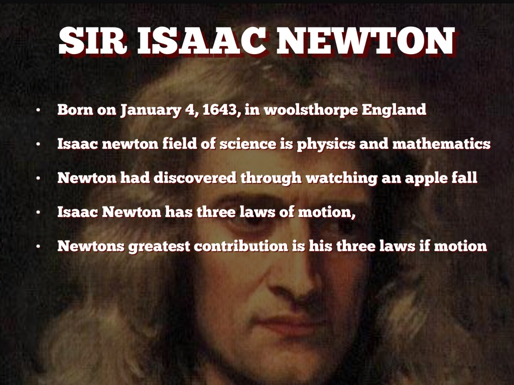 the contribution of isaac newton to Isaac newton thought a few simple laws governed the universe and that mathematics was the way to explain and prove those laws.