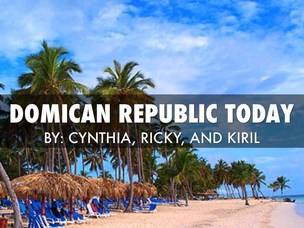 Dominican Republic Today