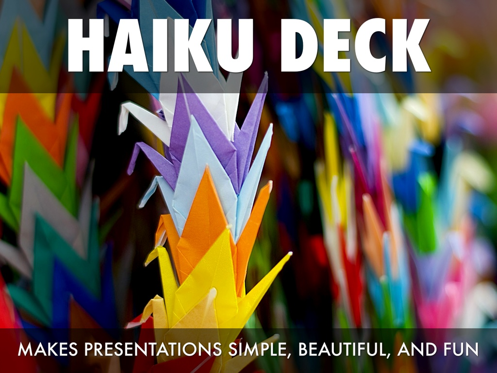 What Is Haiku Deck?
