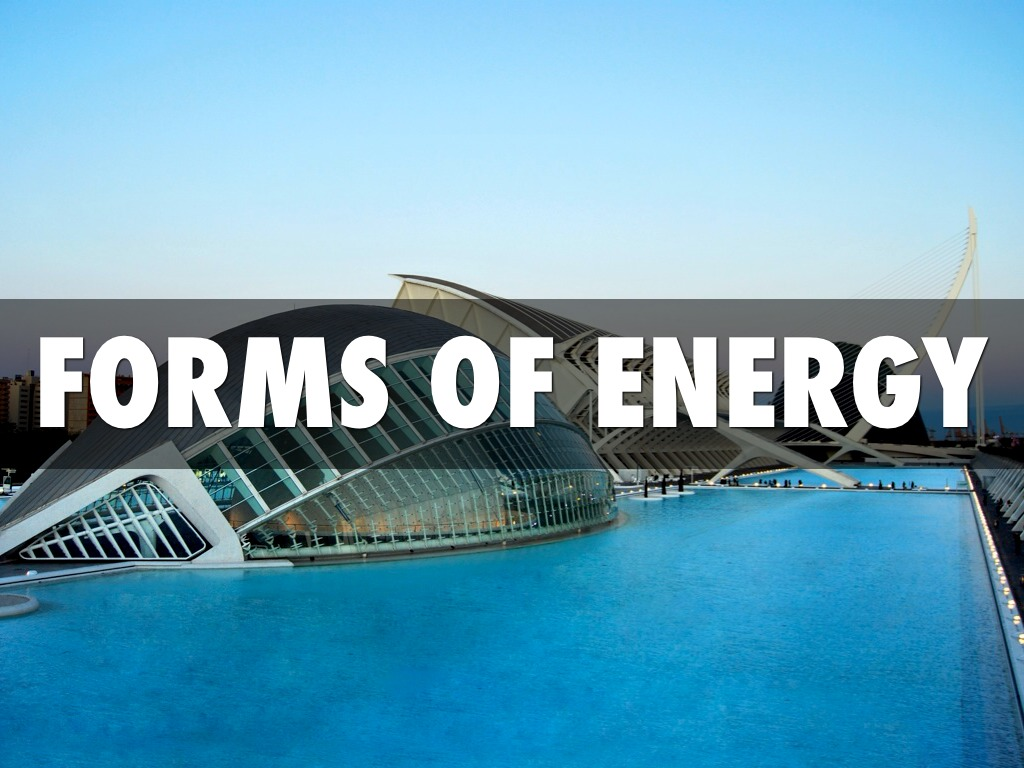 Forms Of Energy By Amy Martinez