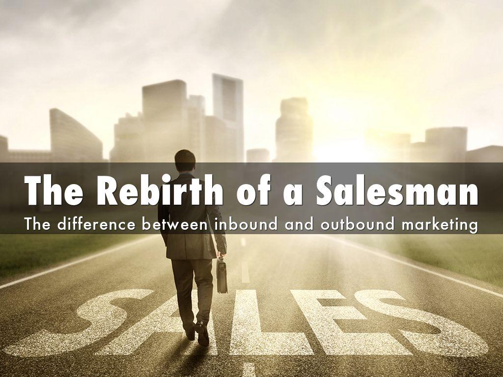The Rebirth of a Salesman