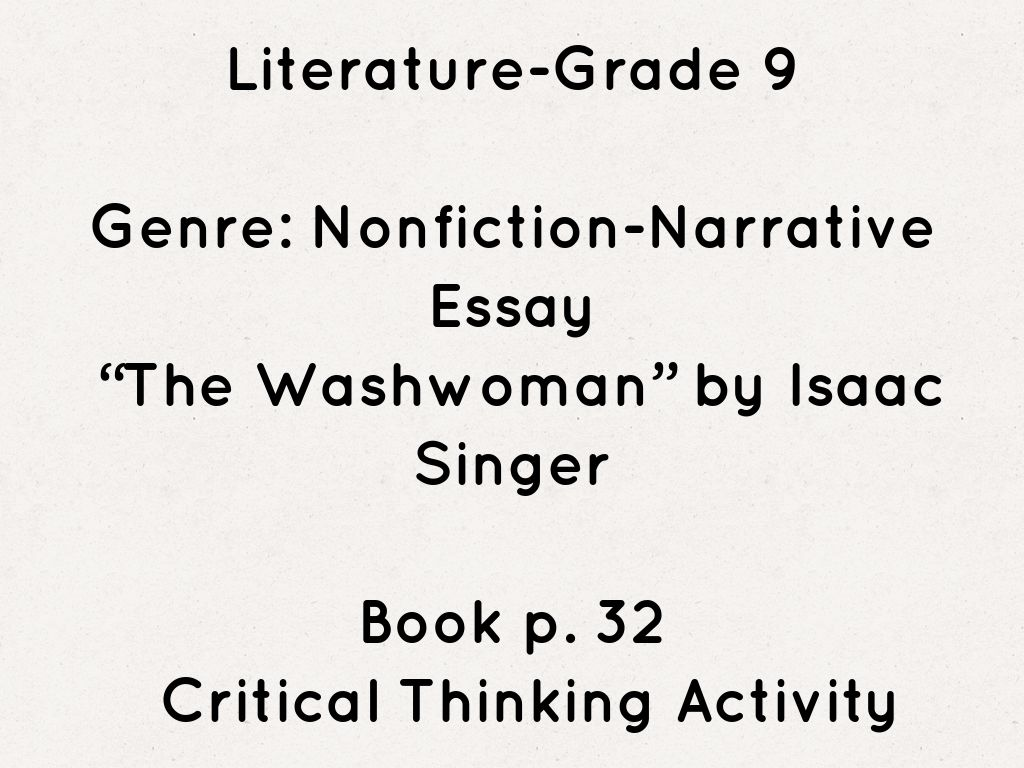 washwoman essay Essay for the story the washwomanpdf  extending the theme an essay the washwoman (essay) isaac bashevis singer read on communications workshops related ebooks.
