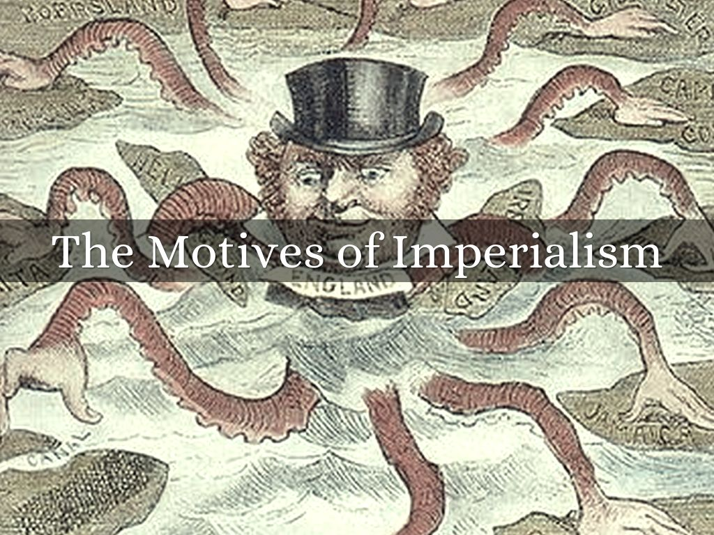 The Motives of Imperialism by Alexander Bailey