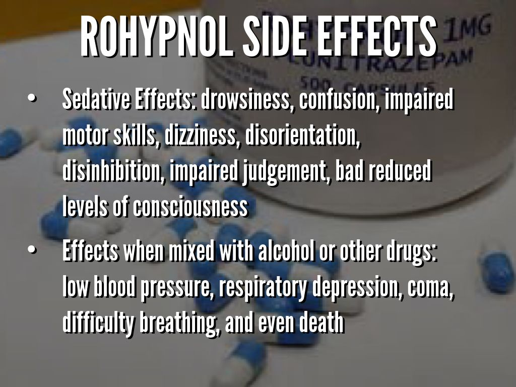 Side effects of rohypnols