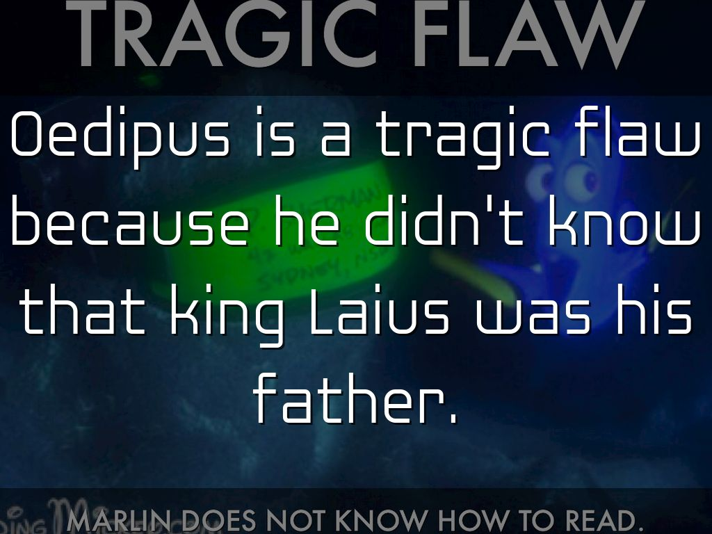 what is oedipus tragic flaw