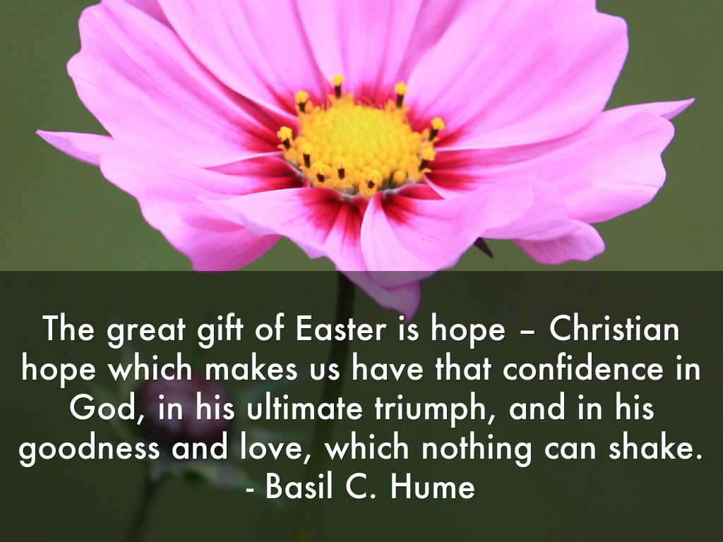 The great gift of easter is hope christian hope slide notes negle Image collections