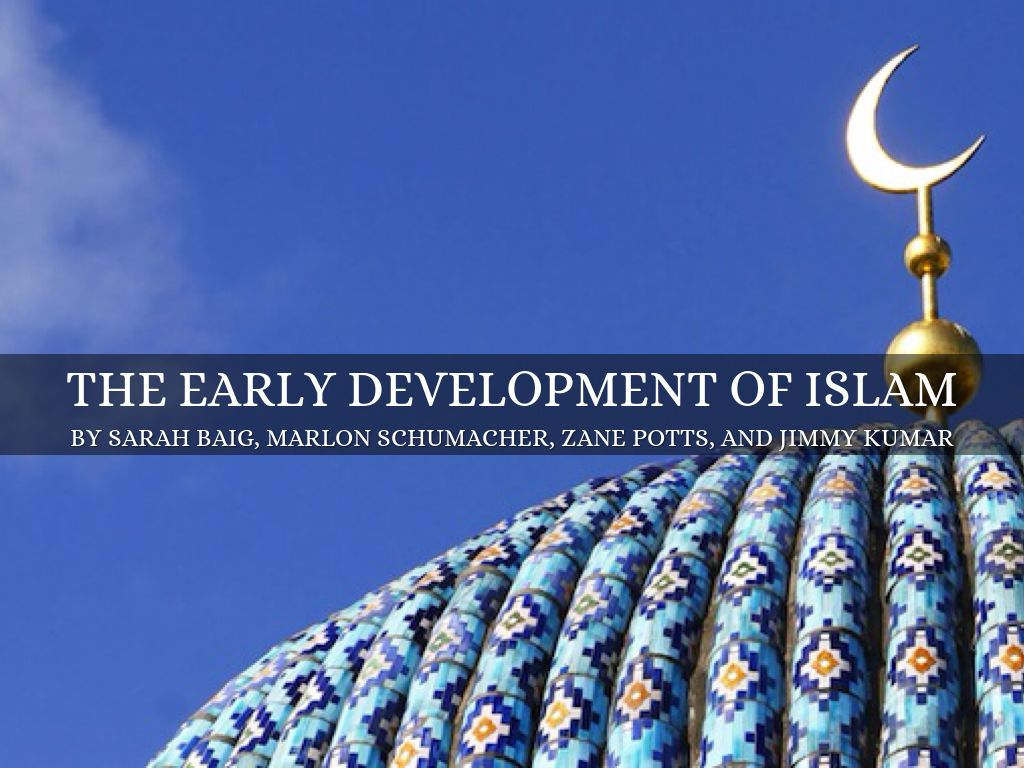 Copy of The Early Days Of Islam