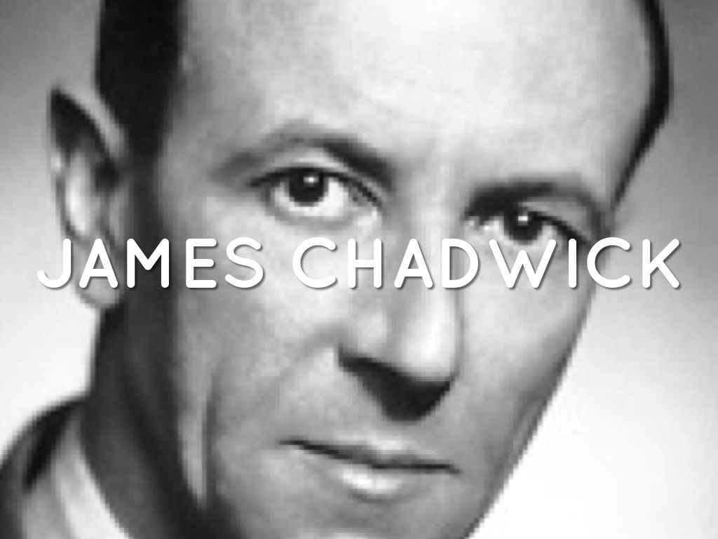 James Chadwick By James Bushey