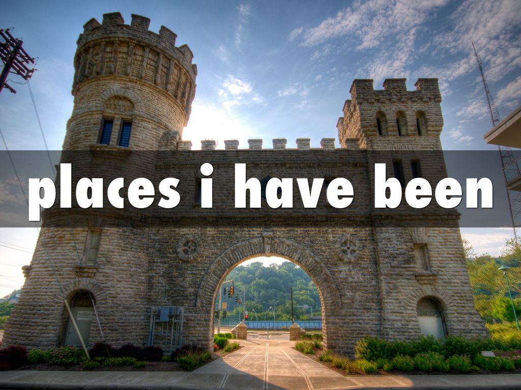 places i have been